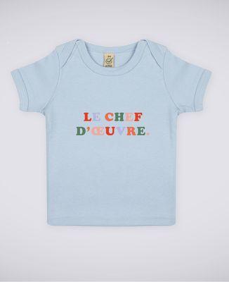 T-Shirt bébé Le chef d'oeuvre