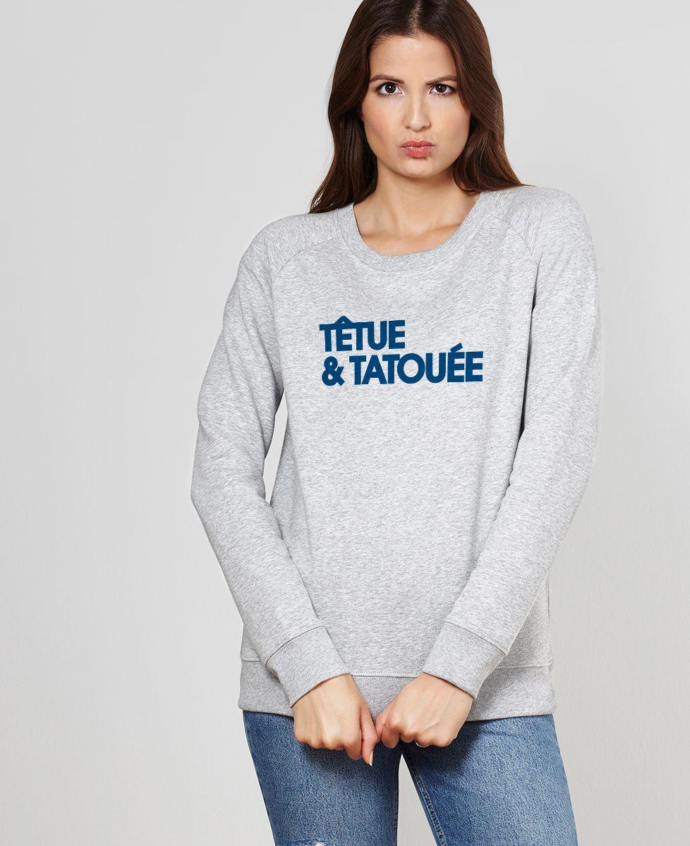 Sweatshirt femme Têtue et tatouée