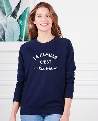 Sweatshirt femme La famille c'est la vie