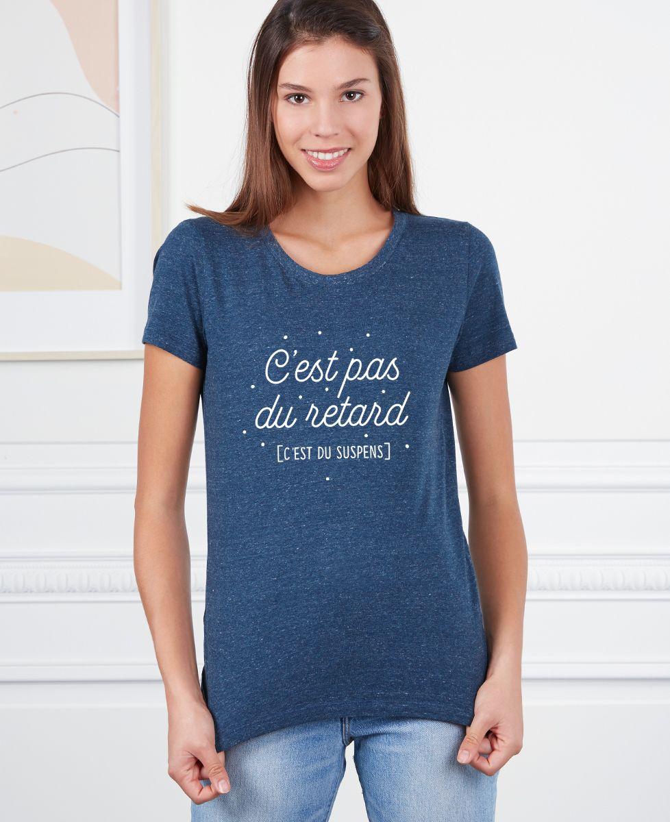 T-Shirt femme C'est pas du retard c'est du suspens