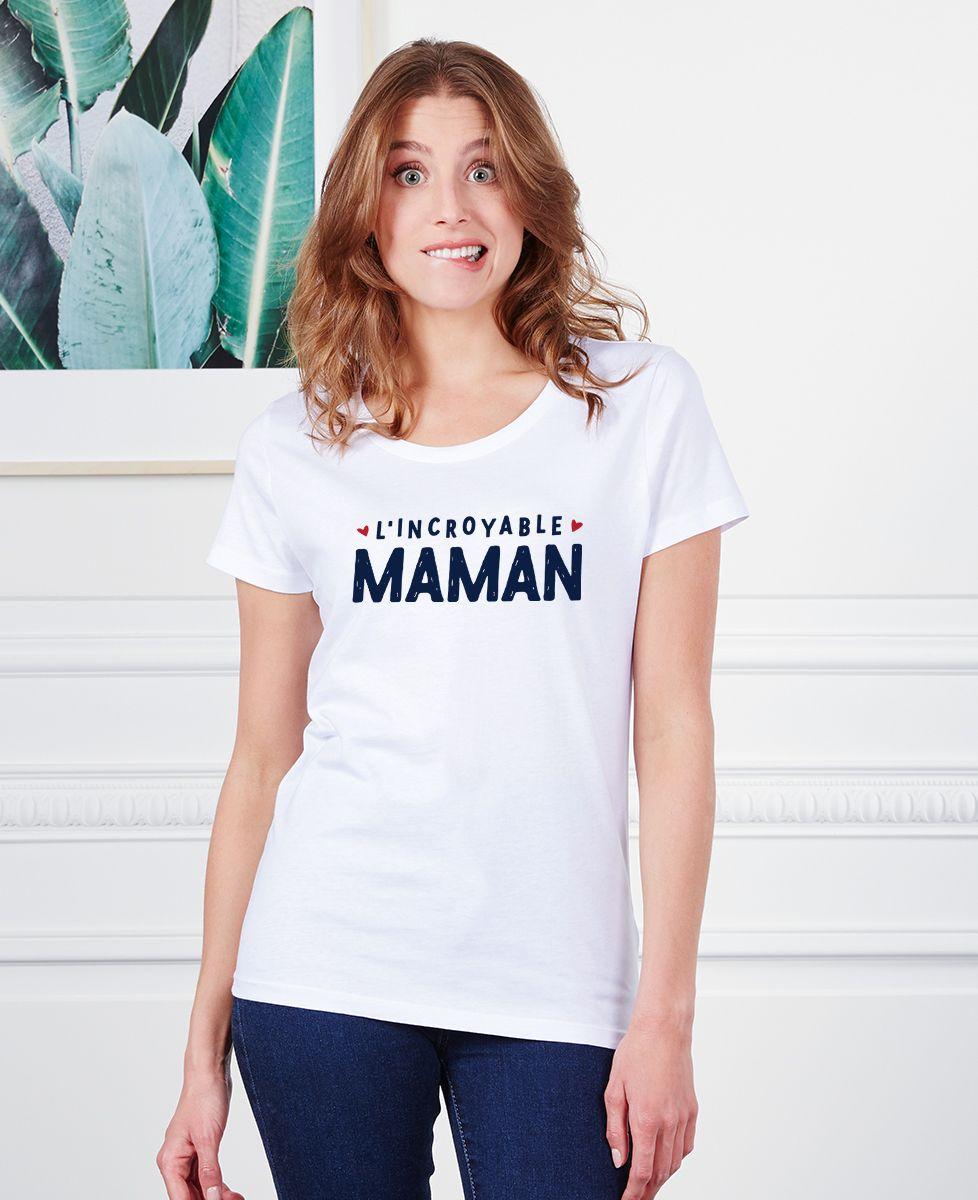 T-Shirt femme L'incroyable maman