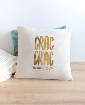 Coussin Crac Crac Boum Boum (effet doré)