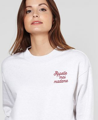 Sweatshirt femme Appelle-moi Madame