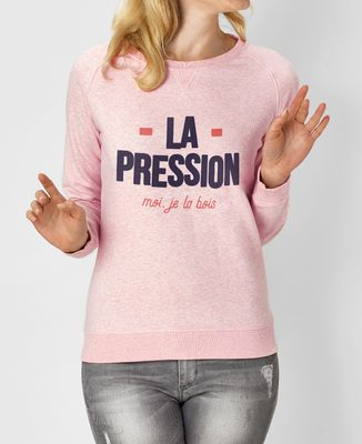Sweatshirt femme La pression