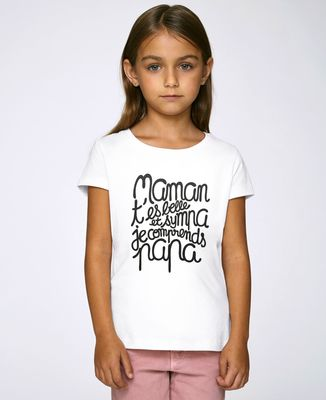 T-Shirt enfant Maman t'es belle