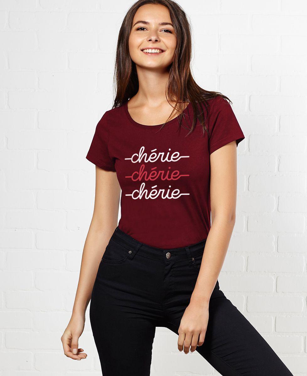 T-Shirt femme Chérie chérie chérie