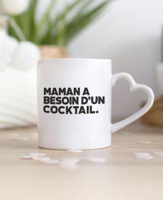 Mug Maman a besoin d'un cocktail