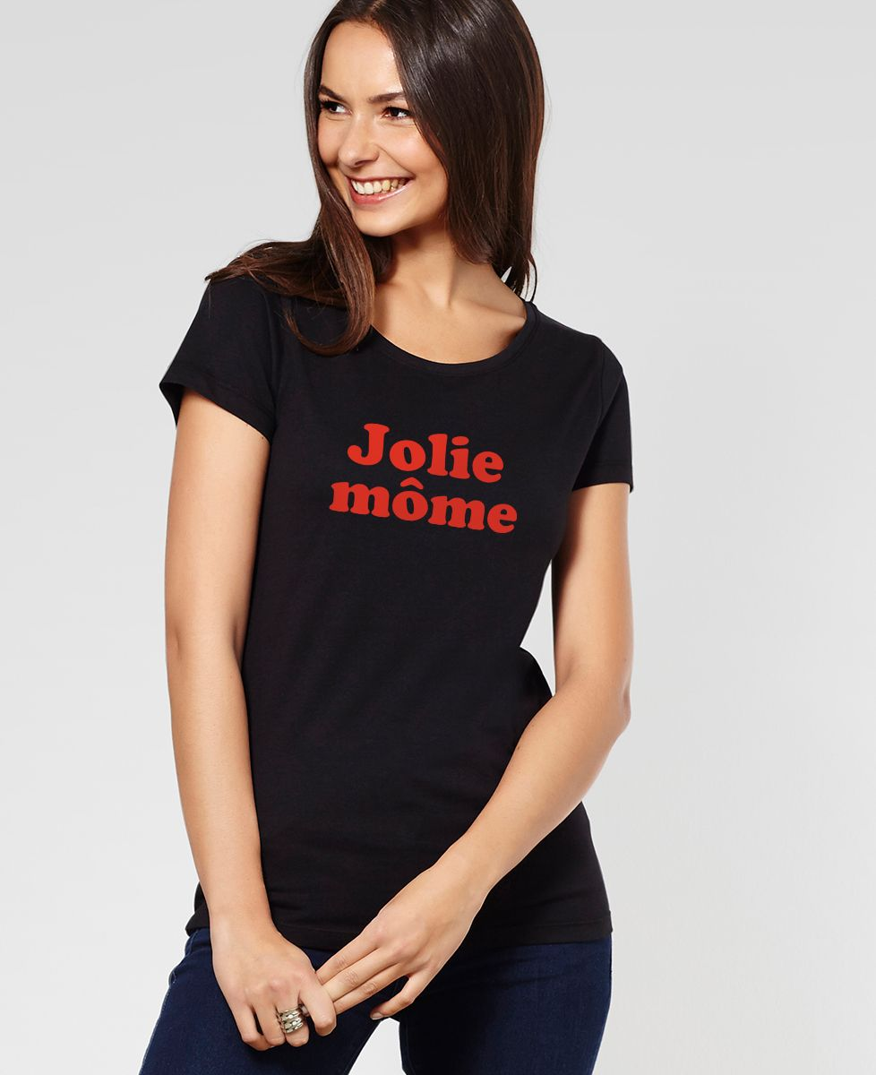 T-Shirt femme Jolie môme