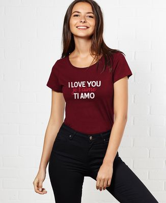 T-Shirt femme I love you, je t'aime, ti amo