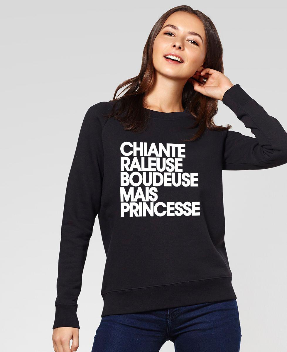 Sweatshirt femme Chiante râleuse boudeuse mais princesse