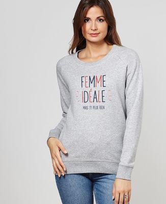 Sweatshirt femme Femme idéale