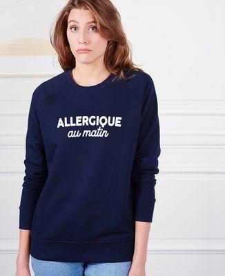 Sweatshirt femme Allergique au matin