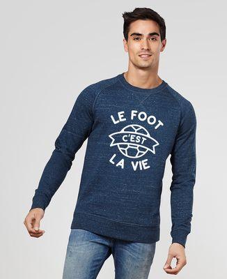 Sweatshirt homme Le foot c'est la vie